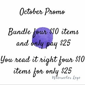 Bundle 4 $10 items for only $25